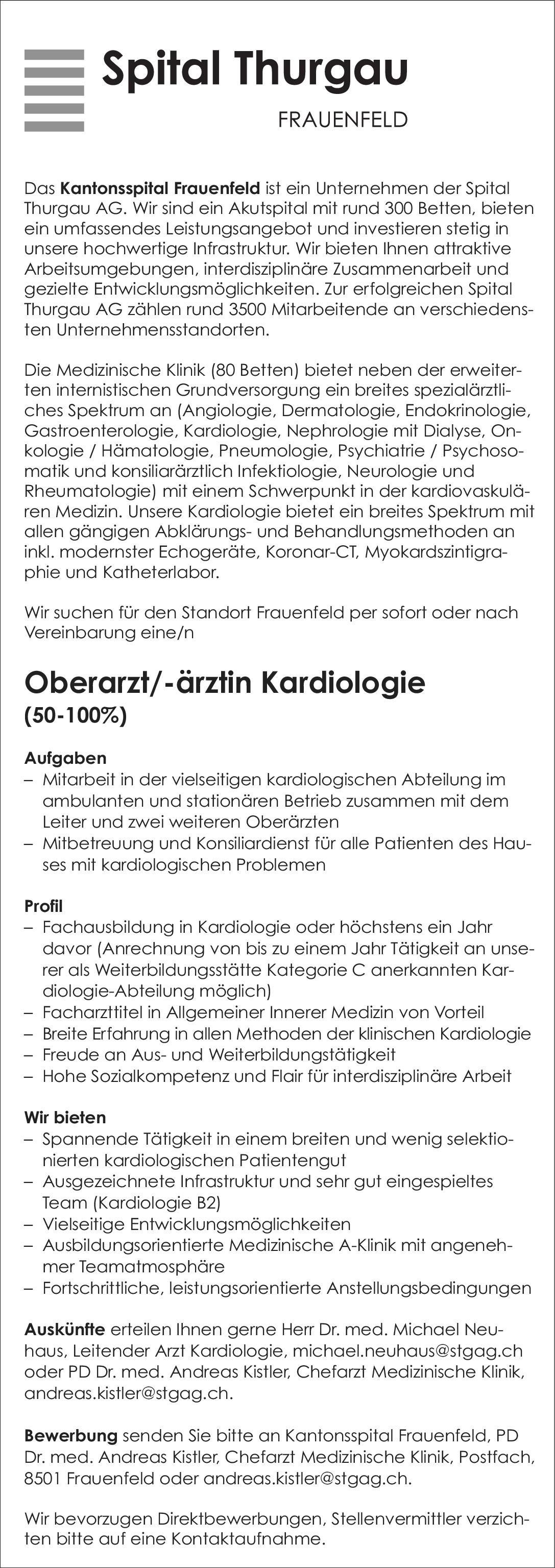 Spital Thurgau - Kantonsspital Frauenfeld Oberarzt/-ärztin Kardiologie 50-100%  Innere Medizin und Kardiologie Oberarzt