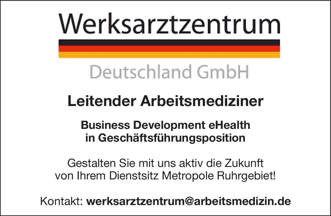Werksarztzentrum Deutschland GmbH Leitender Arbeitsmediziner - Business Development eHealth in Geschäftsführungsposition Arbeitsmedizin Arzt/Facharzt, Ärztl. Leiter