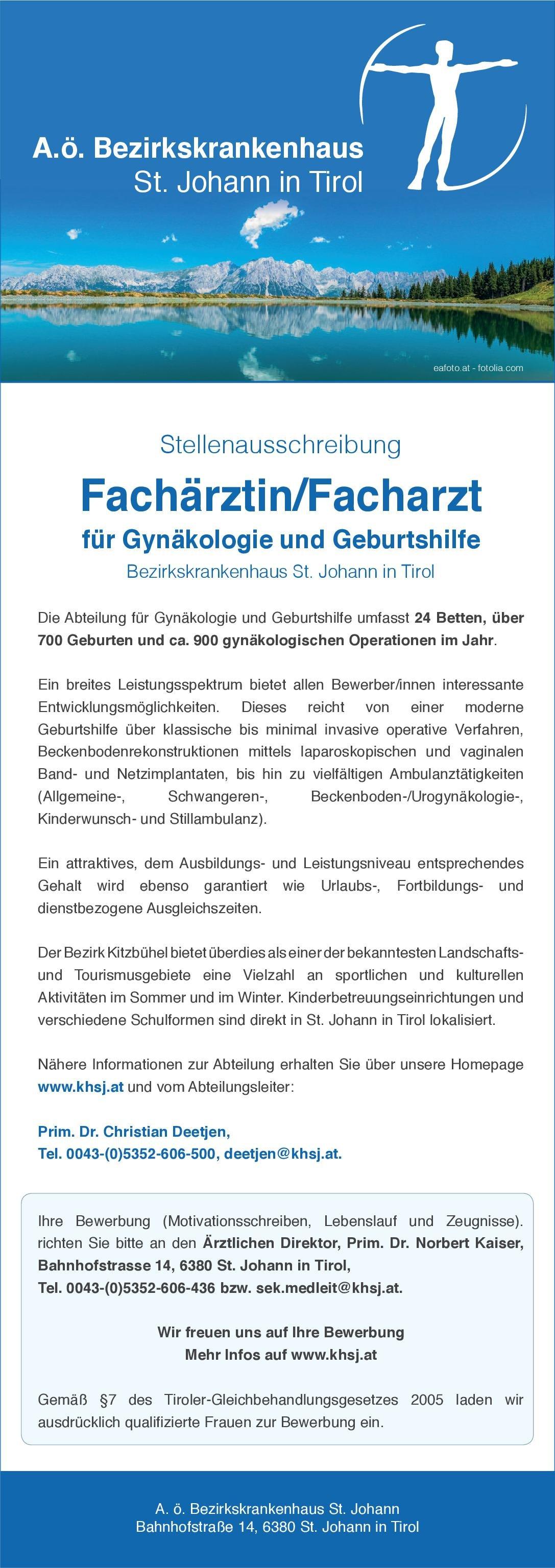 A.ö. Bezirkskrankenhaus - St. Johann in Tirol Fachärztin/Facharzt für Gynäkologie und Geburtshilfe  Frauenheilkunde und Geburtshilfe, Frauenheilkunde und Geburtshilfe Arzt / Facharzt