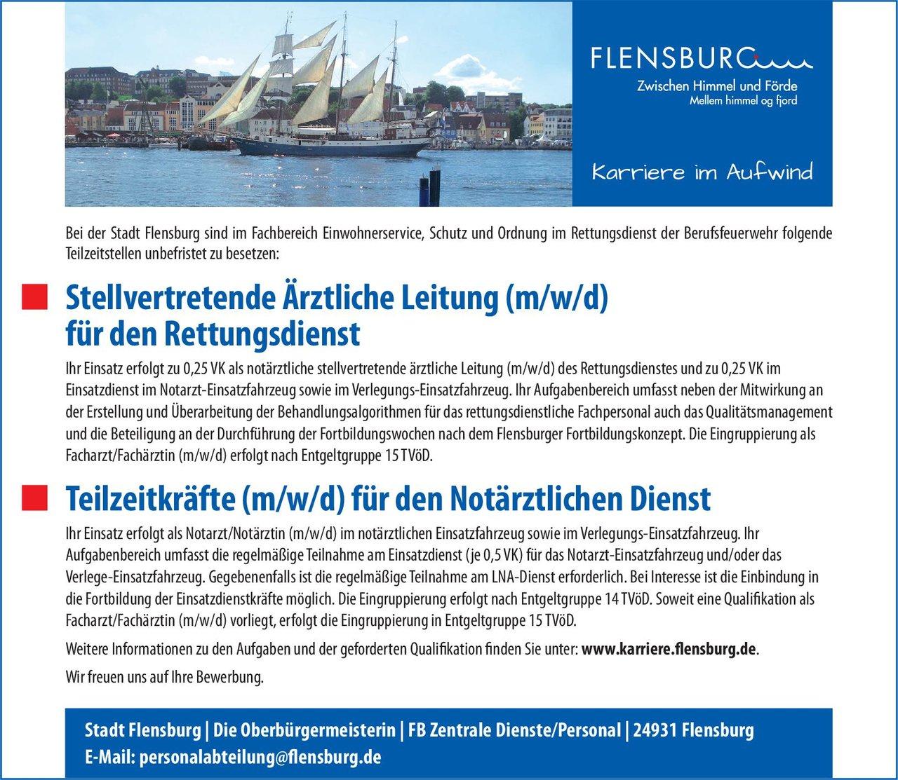 Stadt Flensburg Stellvertretende Ärztliche Leitung (m/w/d) für den Rettungsdienst Notfallmedizin Arzt / Facharzt, Ärztl. Leiter