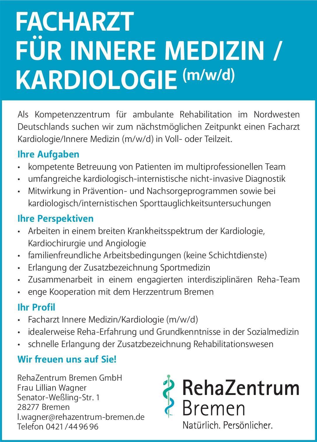 RehaZentrum Bremen GmbH Facharzt für Innere Medizin/Kardiologie (m/w/d)  Innere Medizin und Kardiologie Arzt / Facharzt
