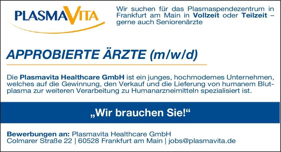 Plasmavita Healthcare GmbH Approbierte Ärzte (m/w/d) * ohne Gebiete Arzt / Facharzt