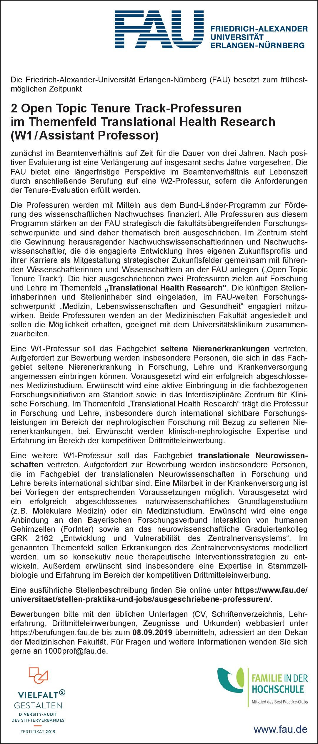 Friedrich-Alexander-Universität Erlangen-Nürnberg (FAU) 2 Open Topic Tenure Track-Professuren im Themenfeld Translational Health Research (W1/Assistant Professor) * ohne Gebiete Professor