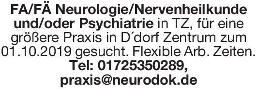 Praxis FA/FÄ Neurologie/Nervenheilkunde und/oder Psychiatrie  Psychiatrie und Psychotherapie, Neurologie, Psychiatrie und Psychotherapie Arzt / Facharzt