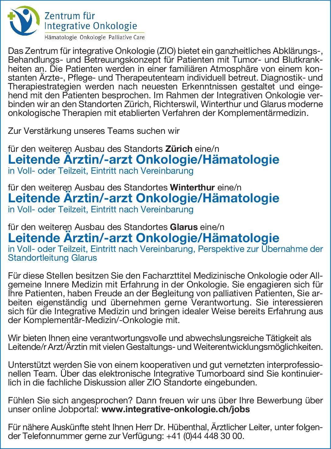 Zentrum für integrative Onkologie (ZIO) Leitende Ärztin/-arzt Onkologie/Hämatologie  Innere Medizin und Hämatologie und Onkologie, Innere Medizin Arzt / Facharzt, Ärztl. Leiter