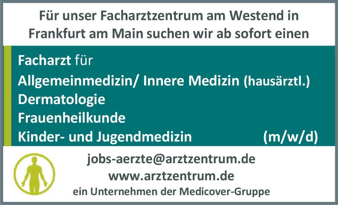 MVZ Frankfurt Westend-GmbH Facharzt (m/w/d) Allgemeinmedizin/innere Medizin  Innere Medizin, Allgemeinmedizin, Innere Medizin Arzt / Facharzt