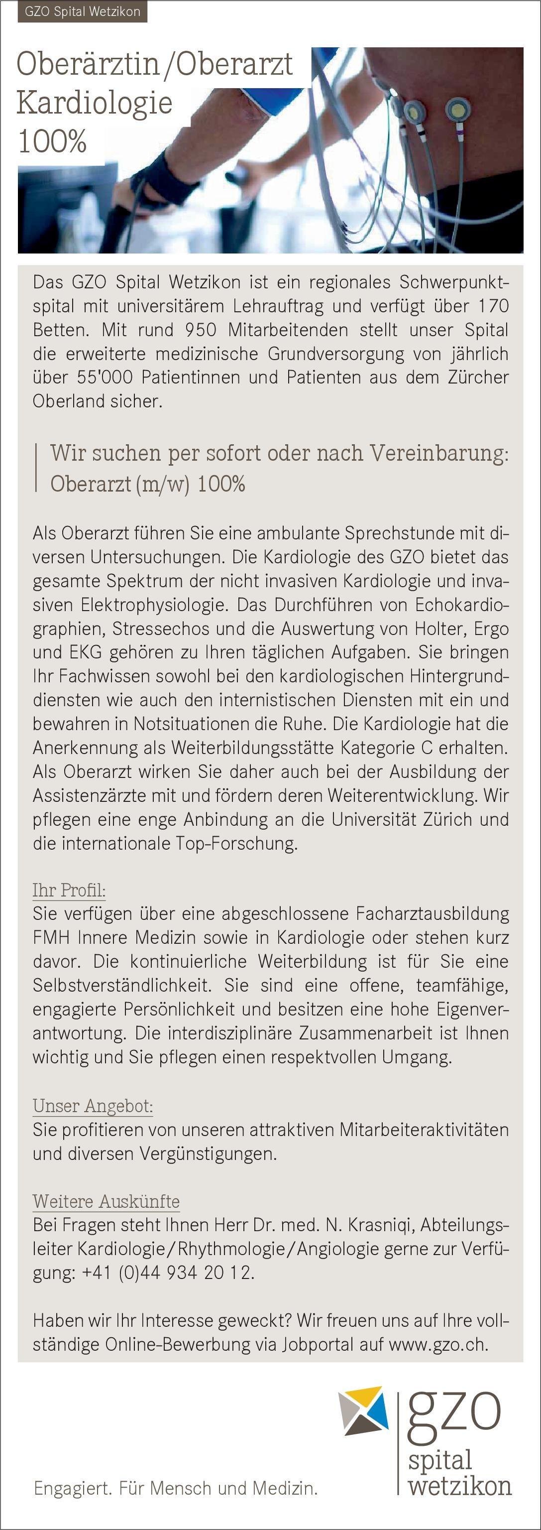 GZO Spital Wetzikon Oberarzt (m/w) 100% Innere Medizin - Kardiologie  Innere Medizin und Kardiologie, Innere Medizin Oberarzt