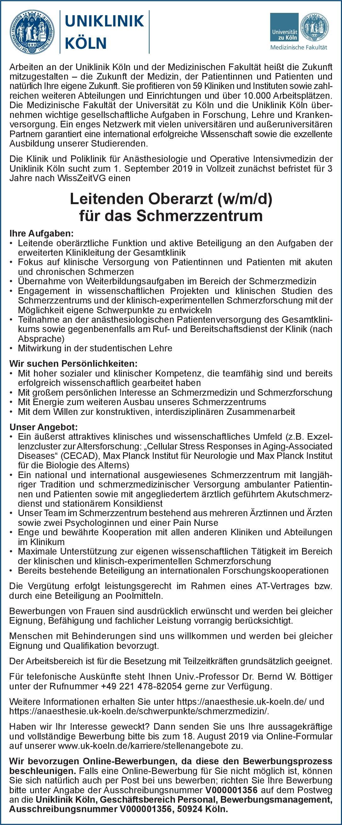 Uniklinik Köln Leitender Oberarzt (w/m/d) für das Schmerzzentrum Anästhesiologie / Intensivmedizin Ärztl. Leiter, Oberarzt