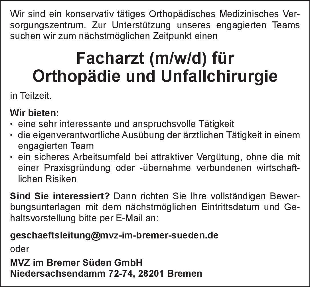 MVZ im Bremer Süden GmbH Facharzt (m/w/d) für Orthopädie und Unfallchirurgie  Orthopädie und Unfallchirurgie, Chirurgie Arzt / Facharzt