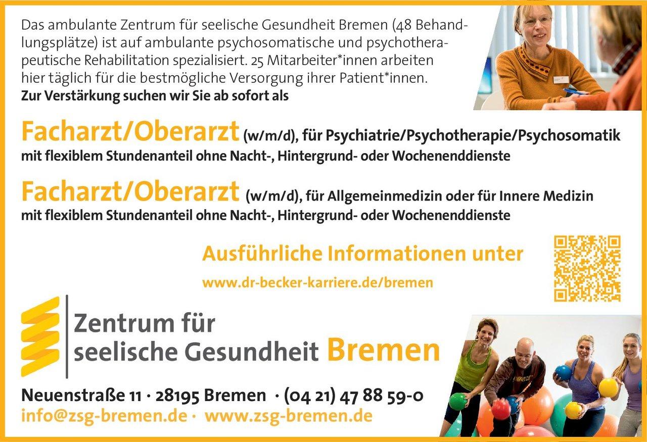 Zentrum für seelische Gesundheit Bremen Facharzt/Oberarzt (w/m/d), für Psychiatrie/Psychotherapie/Psychosomatik  Psychiatrie und Psychotherapie, Psychiatrie und Psychotherapie Arzt / Facharzt, Oberarzt