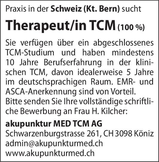 akupunktur MED TCM AG Therapeut/in TCM (100 %) * ohne Gebiete Andere Tätigkeit