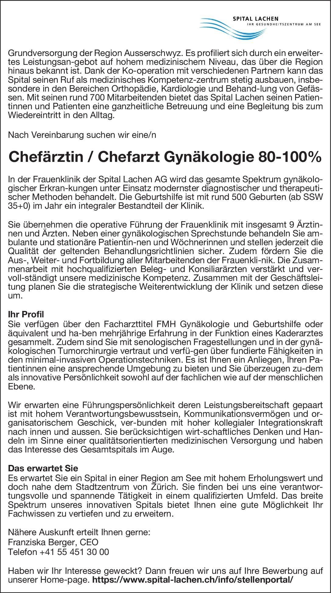 Spital Lachen AG Chefärztin / Chefarzt Gynäkologie 80-100%  Frauenheilkunde und Geburtshilfe, Frauenheilkunde und Geburtshilfe Chefarzt
