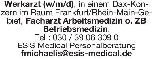ESiS Medical Personalberatung Werkarzt (w/m/d), Facharzt Arbeitsmedizin o. ZB Betriebsmedizin Arbeitsmedizin Arzt / Facharzt, Betriebsarzt