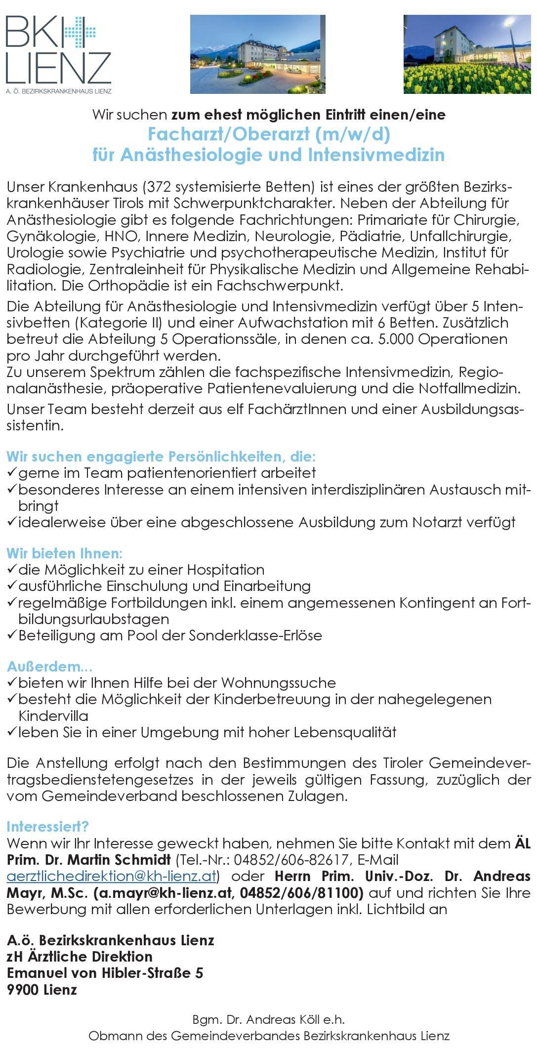 A.ö. Bezirkskrankenhaus Lienz Facharzt (m/w/d) für Anästhesiologie und Intensivmedizin Anästhesiologie / Intensivmedizin Arzt / Facharzt