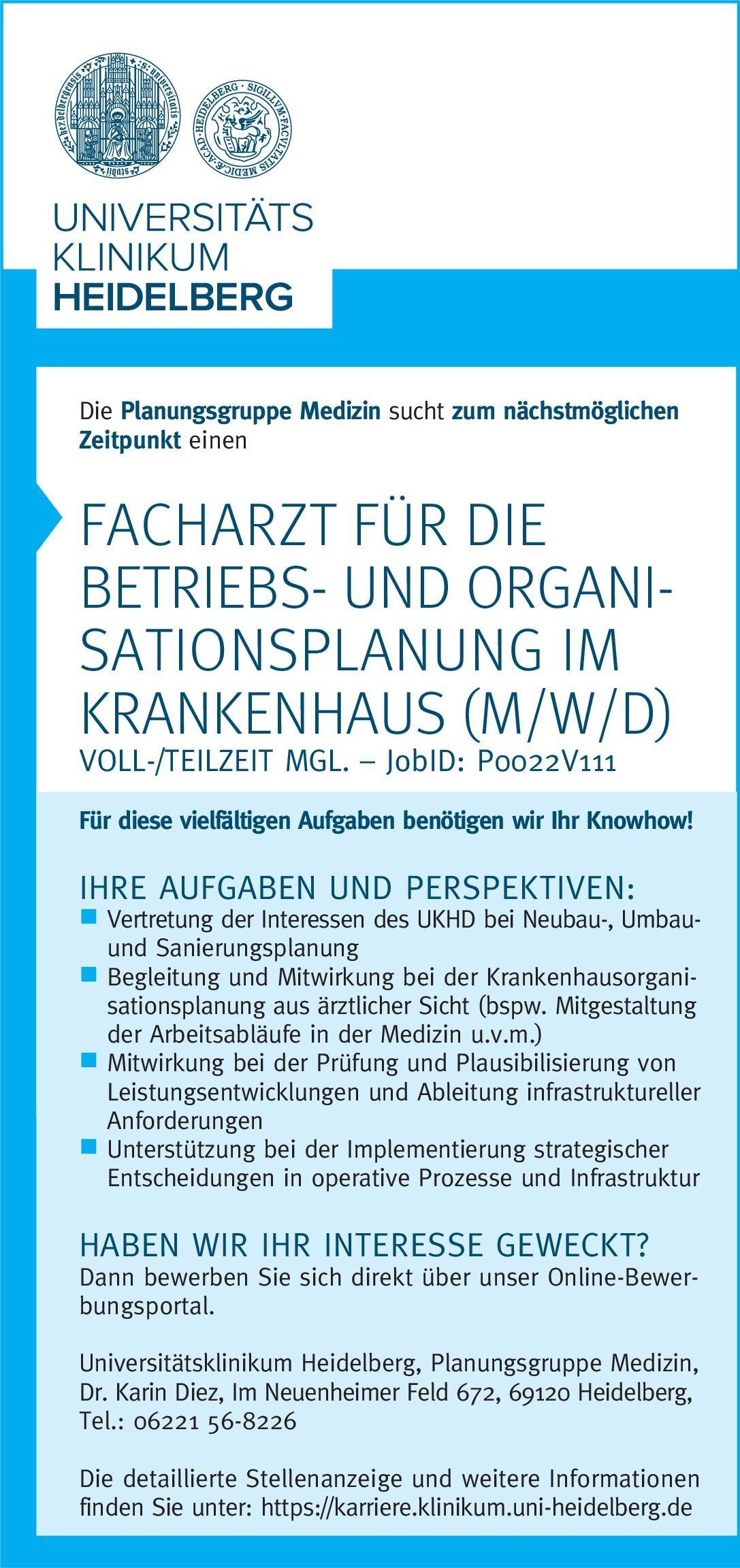 Universitätsklinikum Heidelberg - Planungsgruppe Medizin Facharzt für die Betriebs- und Organisationsplanung im Krankenhaus (m/w/d) * ohne Gebiete Arzt / Facharzt