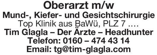 Tim Glagla – Der Ärzte – Headhunter Oberarzt m/w Mund-, Kiefer- und Gesichtschirurgie Mund-Kiefer-Gesichtschirurgie Oberarzt