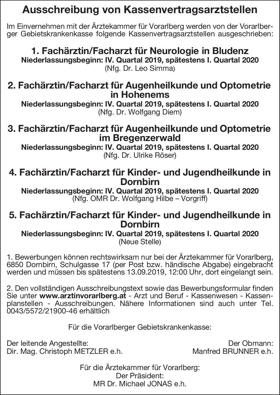 Vorarlberger Gebietskrankenkasse Fachärztin/Facharzt für Augenheilkunde und Optometrie Augenheilkunde Arzt / Facharzt