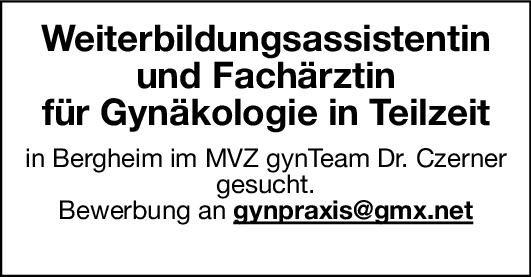 MVZ gynTeam Dr. Czerner Weiterbildungsassistentin und Fachärztin für Gynäkologie  Frauenheilkunde und Geburtshilfe, Frauenheilkunde und Geburtshilfe Arzt / Facharzt, Assistenzarzt / Arzt in Weiterbildung