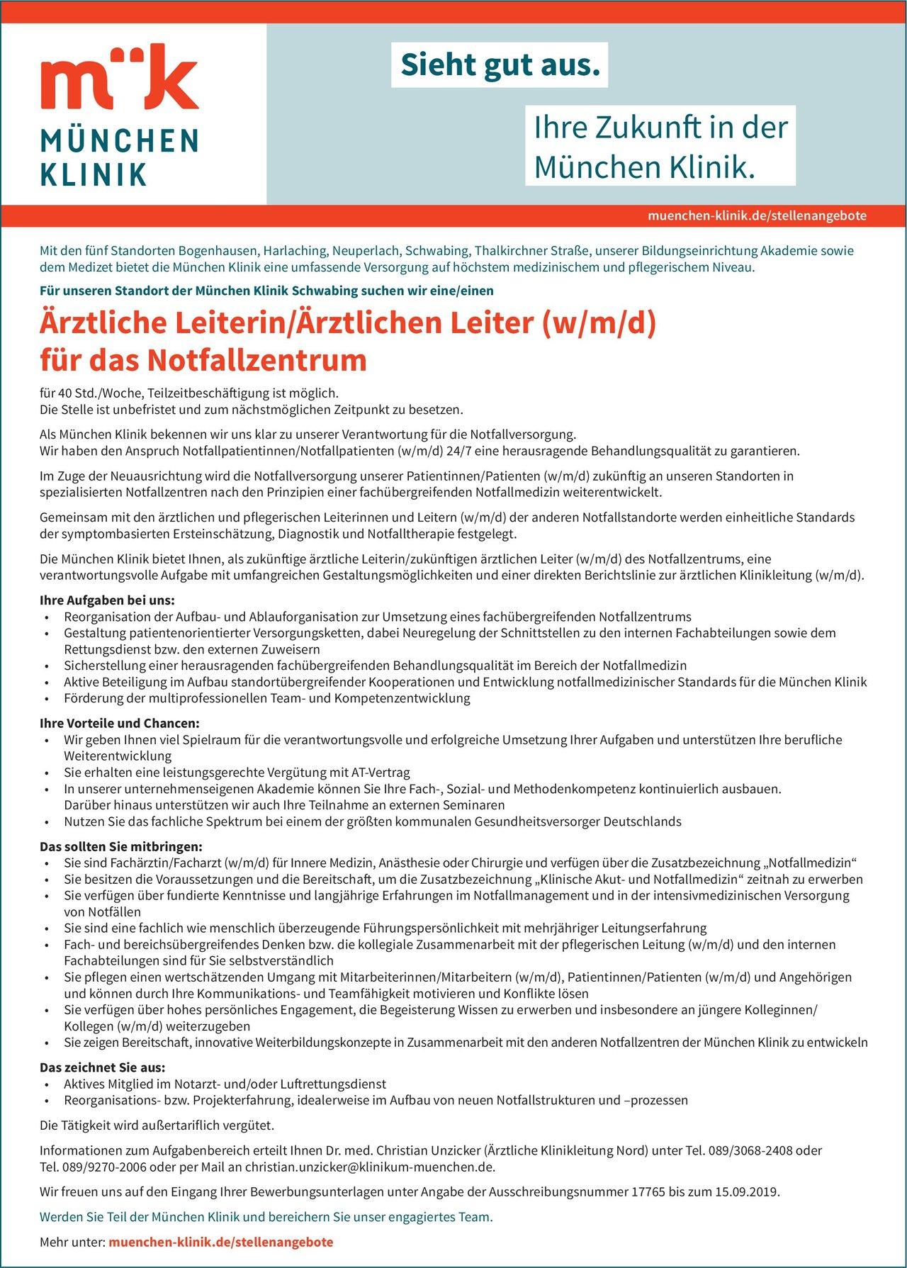 München Klinik Schwabing Ärztliche Leiterin/Ärztlicher Leiter (w/m/d) für das Notfallzentrum  Allgemeinchirurgie, Innere Medizin, Anästhesiologie / Intensivmedizin Arzt / Facharzt, Ärztl. Leiter