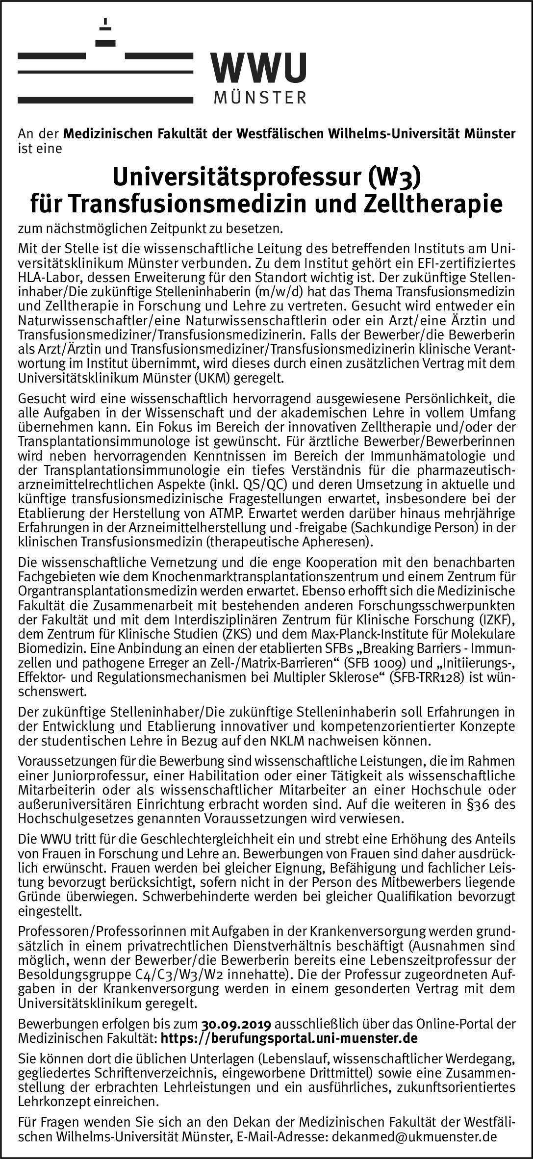 Westfälische Wilhelms-Universität Münster Universitätsprofessur (W3) für Transfusionsmedizin und Zelltherapie Transfusionsmedizin Professor