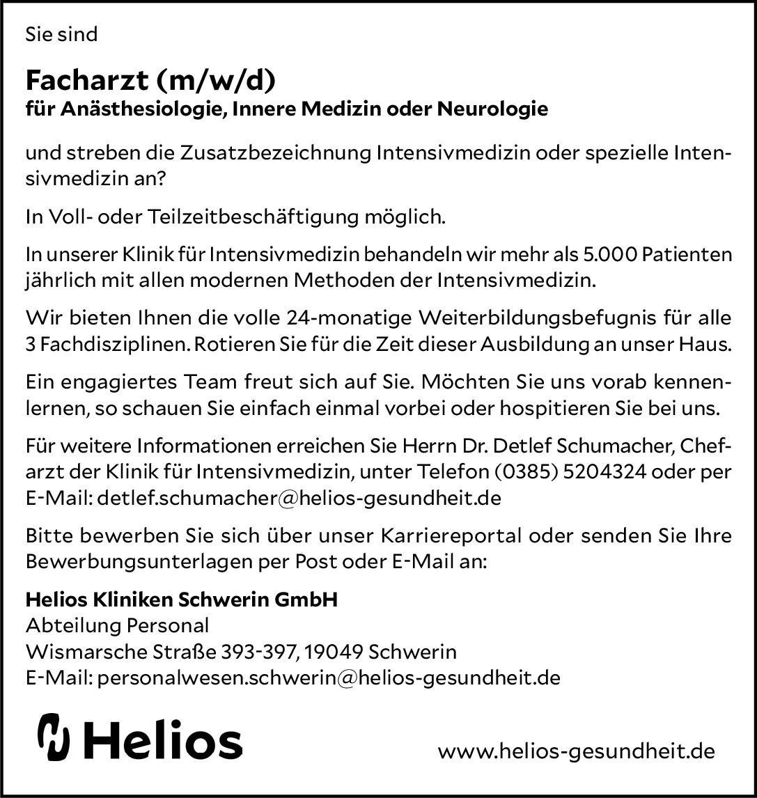 Helios Kliniken Schwerin GmbH Facharzt (m/w/d) für Anästhesiologie, Innere Medizin oder Neurologie  Innere Medizin, Anästhesiologie / Intensivmedizin, Innere Medizin Arzt / Facharzt