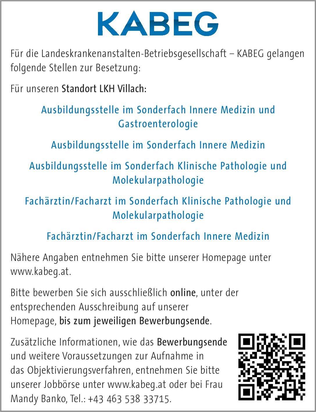 Landeskrankenanstalten-Betriebsgesellschaft – KABEG - LKH Villach Fachärztin/Facharzt im Sonderfach Klinische Pathologie und Molekularpathologie  Pathologie Arzt / Facharzt