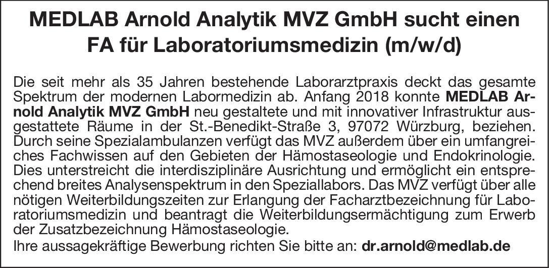 MEDLAB Arnold Analytik MVZ GmbH FA für Laboratoriumsmedizin (m/w/d) Laboratoriumsmedizin Arzt / Facharzt