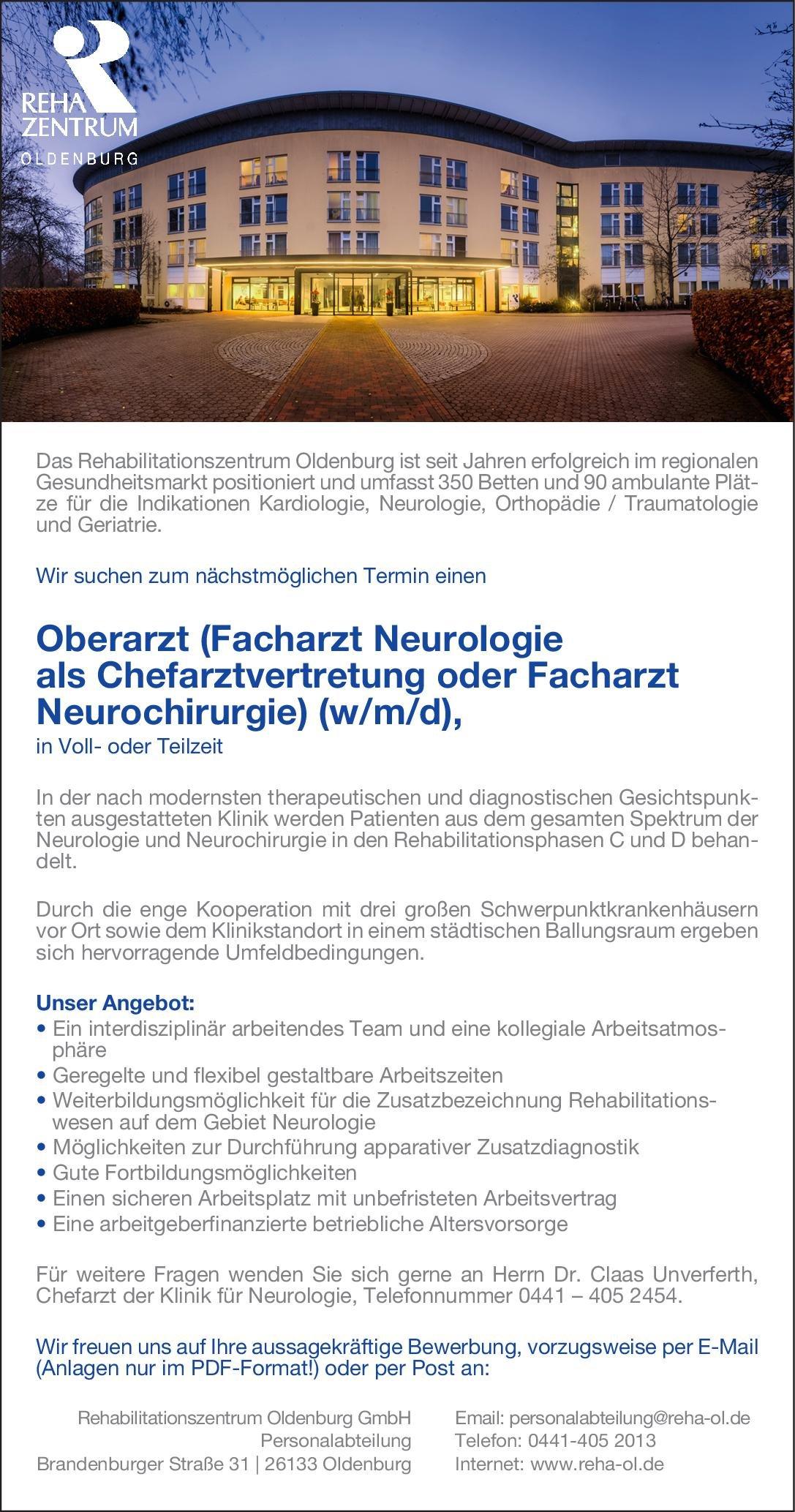 Rehabilitationszentrum Oldenburg GmbH Oberarzt (Facharzt Neurologie als Chefarztvertretung oder Facharzt Neurochirurgie) (w/m/d) Neurochirurgie, Neurologie Arzt / Facharzt, Oberarzt
