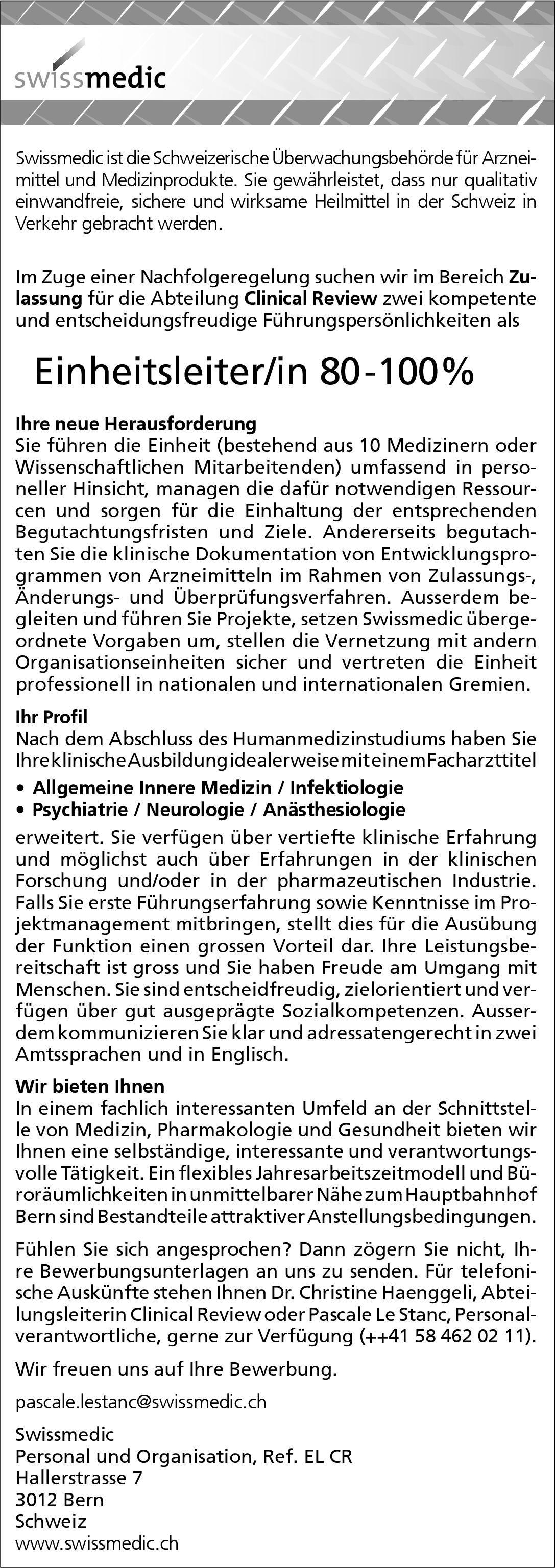 Swissmedic Einheitsleiter/in 80-100%  Innere Medizin, Psychiatrie und Psychotherapie, Allgemeinmedizin Arzt / Facharzt