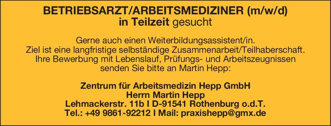 Zentrum für Arbeitsmedizin Hepp GmbH Betriebsarzt oder Facharzt für Arbeitsmedizin (m/w/d) Arbeitsmedizin Arzt / Facharzt, Betriebsarzt