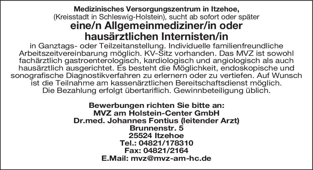 MVZ am Holstein-Center GmbH Allgemeinmediziner/in oder hausärztliche/r Internist/in  Innere Medizin, Allgemeinmedizin, Innere Medizin Arzt / Facharzt
