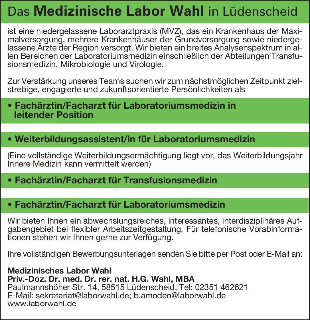 Medizinisches Labor Wahl Fachärztin/Facharzt für Transfusionsmedizin Transfusionsmedizin Arzt / Facharzt