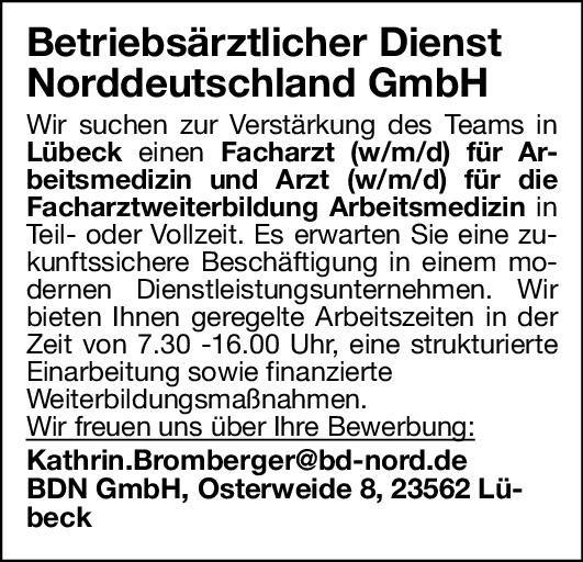 Betriebsärztlicher Dienst Norddeutschland GmbH Facharzt (w/m/d) für Arbeitsmedizinund Arzt (w/m/d) für die Facharztweiterbildung Arbeitsmedizin Arbeitsmedizin Arzt / Facharzt, Assistenzarzt / Arzt in Weiterbildung