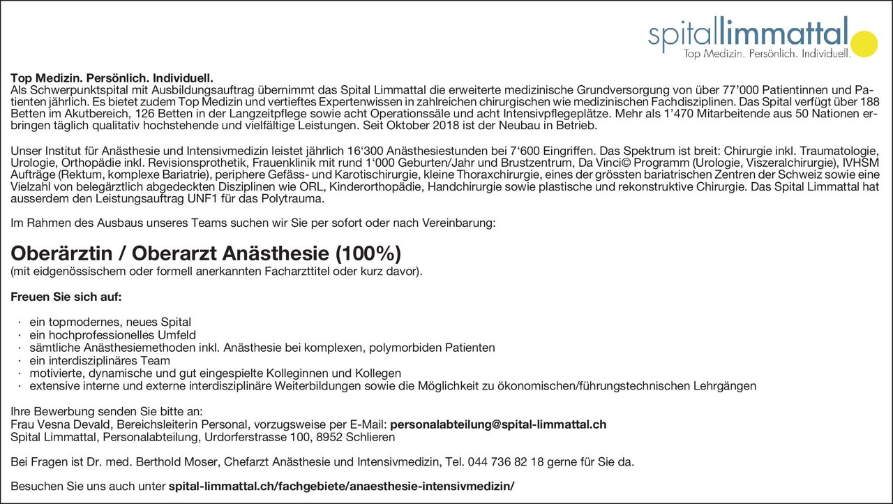 Spital Limmattal Oberärztin/ Oberarzt Anästhesie (100%) Anästhesiologie / Intensivmedizin Oberarzt