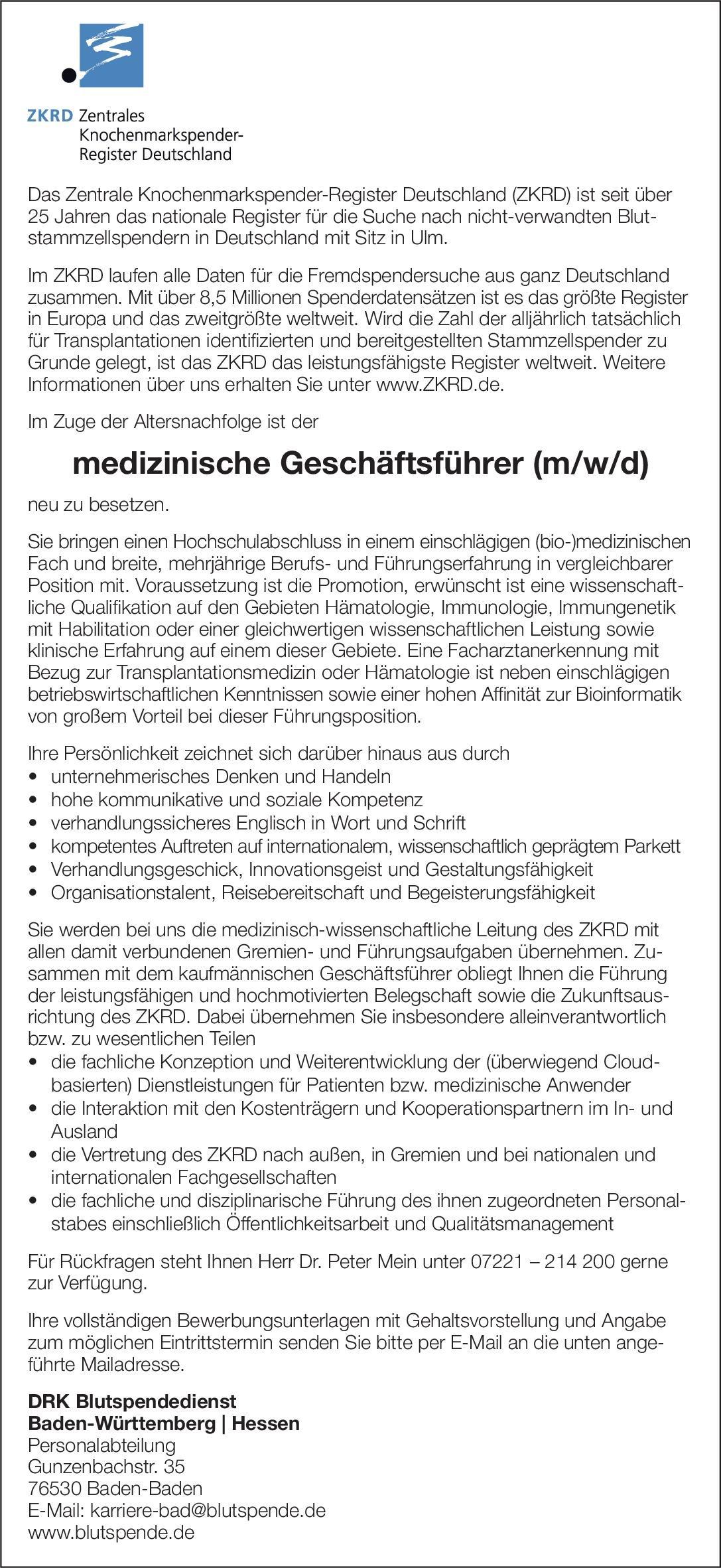 ZKRD - DRK Blutspendedienst Baden-Württemberg   Hessen Medizinischer Geschäftsführer (m/w/d)  Innere Medizin und Hämatologie und Onkologie, Innere Medizin Arzt / Facharzt, Ärztl. Geschäftsführer / Direktor