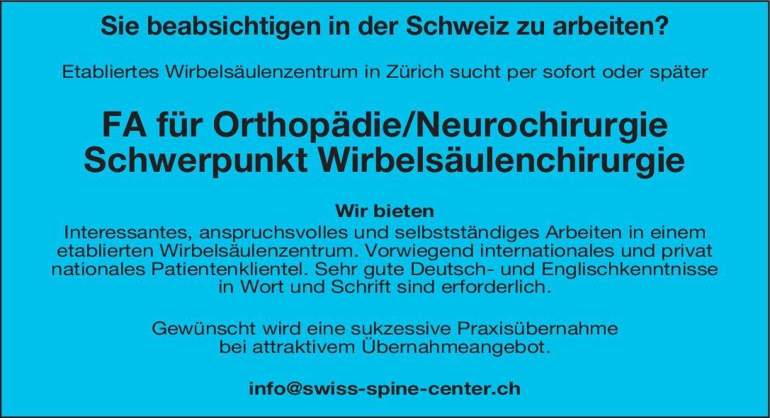 Wirbelsäulenzentrum FA für Orthopädie/Neurochirurgie  Orthopädie und Unfallchirurgie, Chirurgie Arzt / Facharzt