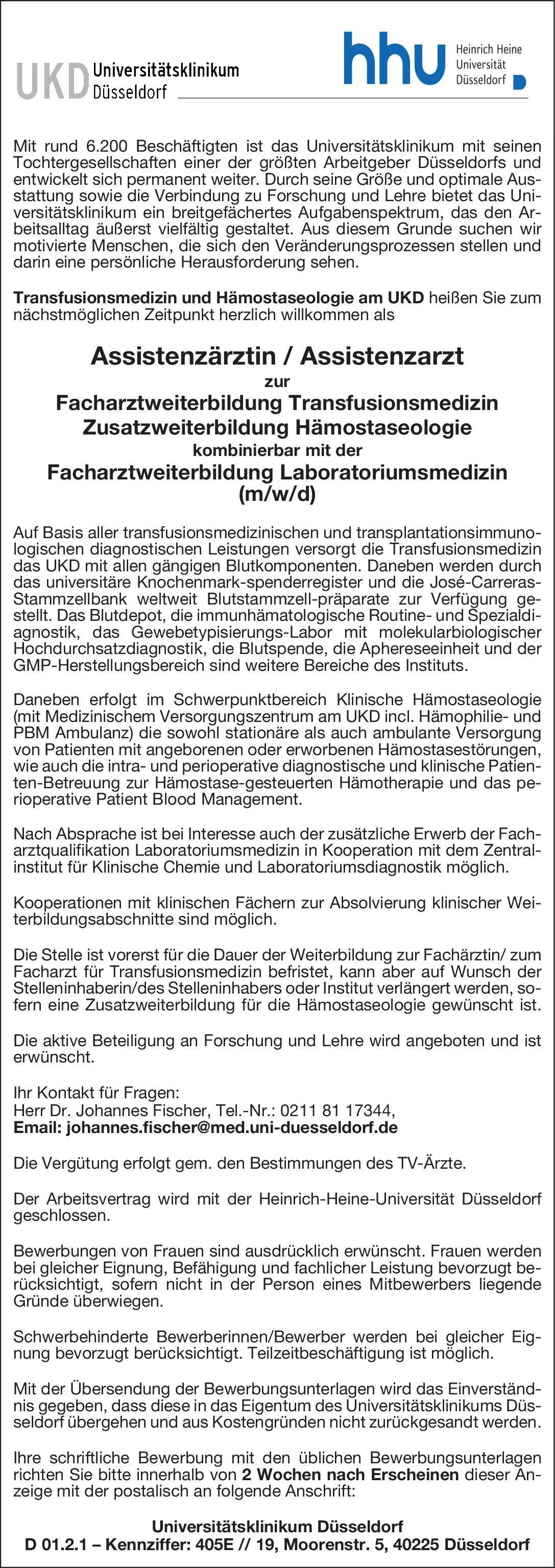 Heinrich-Heine-Universität Assistenzärztin / Assistenzarzt zur Facharztweiterbildung Transfusionsmedizin Zusatzweiterbildung Hämostaseologie kombinierbar mit der Facharztweiterbildung Laboratoriumsmedizin (m/w/d) Transfusionsmedizin Assistenzarzt / Arzt in Weiterbildung