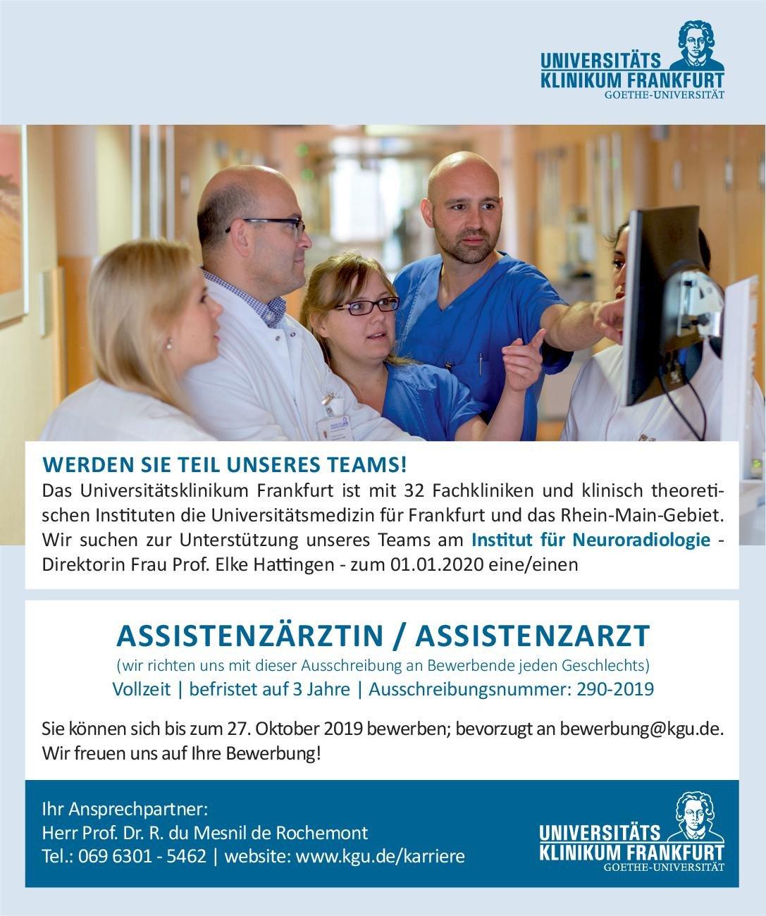 Universitätsklinikum Frankfurt Assistenzärztin/Assistenzarzt Neuroradiologie  Neuroradiologie, Radiologie Assistenzarzt / Arzt in Weiterbildung