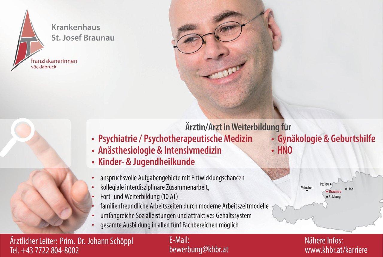 Krankenhaus St. Josef Braunau Ärztn/Arzt in Weiterbildung  Kinder- und Jugendmedizin, Psychiatrie und Psychotherapie, Anästhesiologie / Intensivmedizin Assistenzarzt / Arzt in Weiterbildung