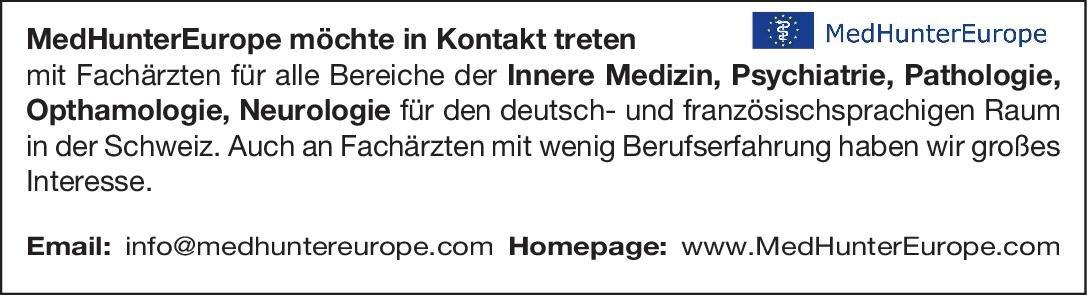 MedHunterEurope Fachärzte für alle Bereiche  Innere Medizin, Pathologie, Psychiatrie und Psychotherapie Arzt / Facharzt