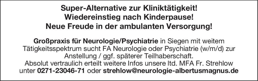 Praxis FA Neurologie oder Psychiatrie (w/m/d)  Psychiatrie und Psychotherapie, Neurologie, Psychiatrie und Psychotherapie Arzt / Facharzt