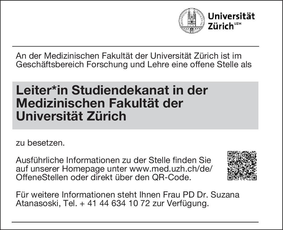 Universität Zürich Leiter*in Studiendekanat in der Medizinischen Fakultät * ohne Gebiete Arzt / Facharzt, Ärztl. Leiter