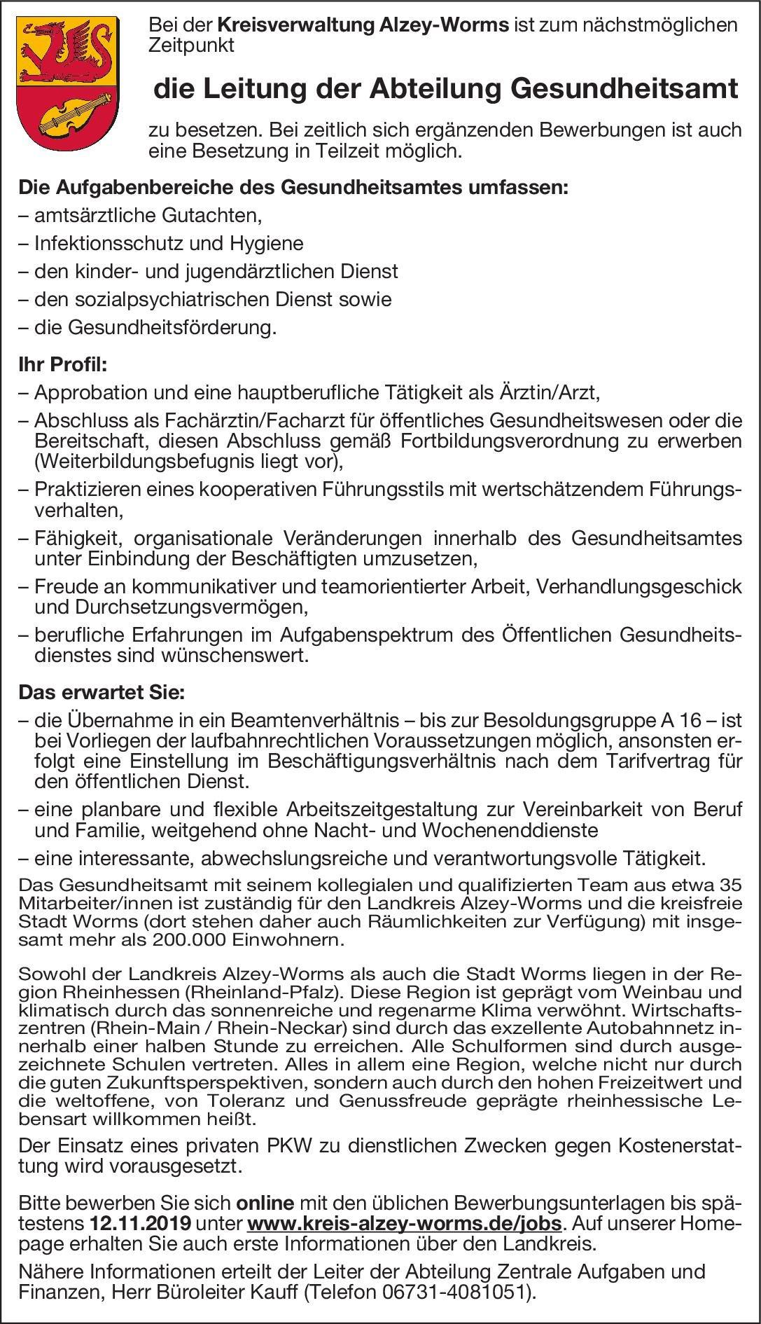 Kreisverwaltung Alzey-Worms Leitung der Abteilung Gesundheitsamt Öffentliches Gesundheitswesen Arzt / Facharzt