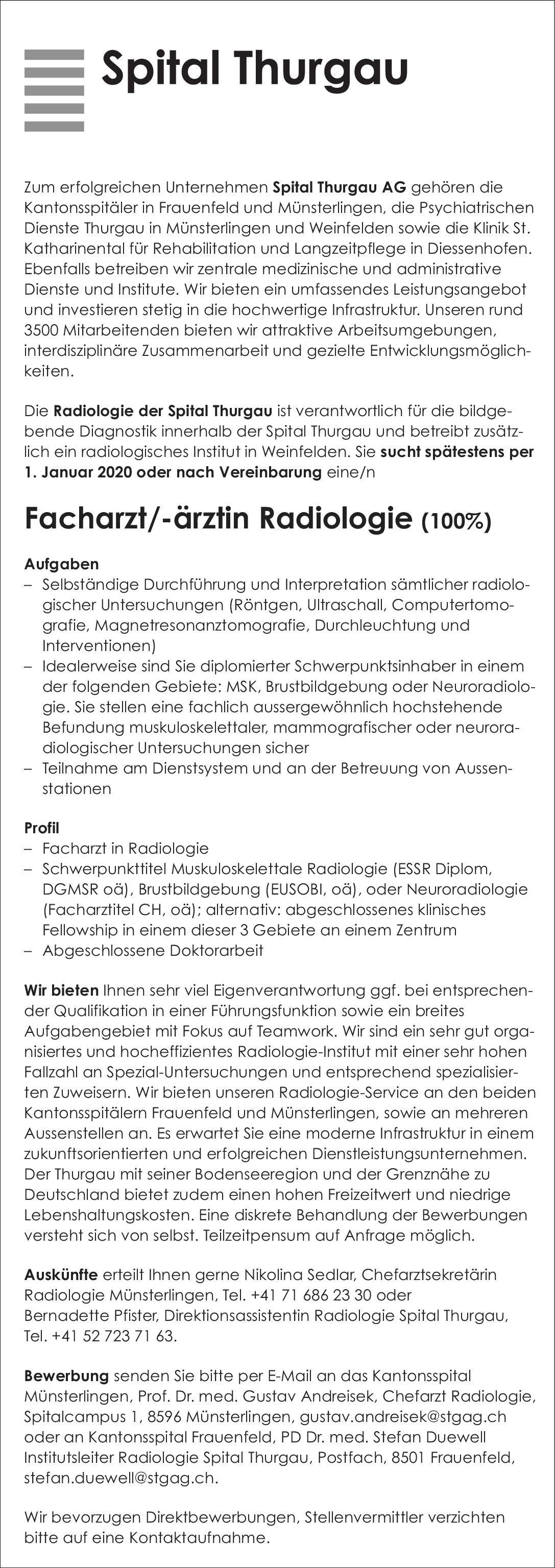Spital Thurgau AG - Kantonsspital Frauenfeld Facharzt/Fachärztin für Radiologie (100%)  Radiologie, Radiologie Arzt / Facharzt