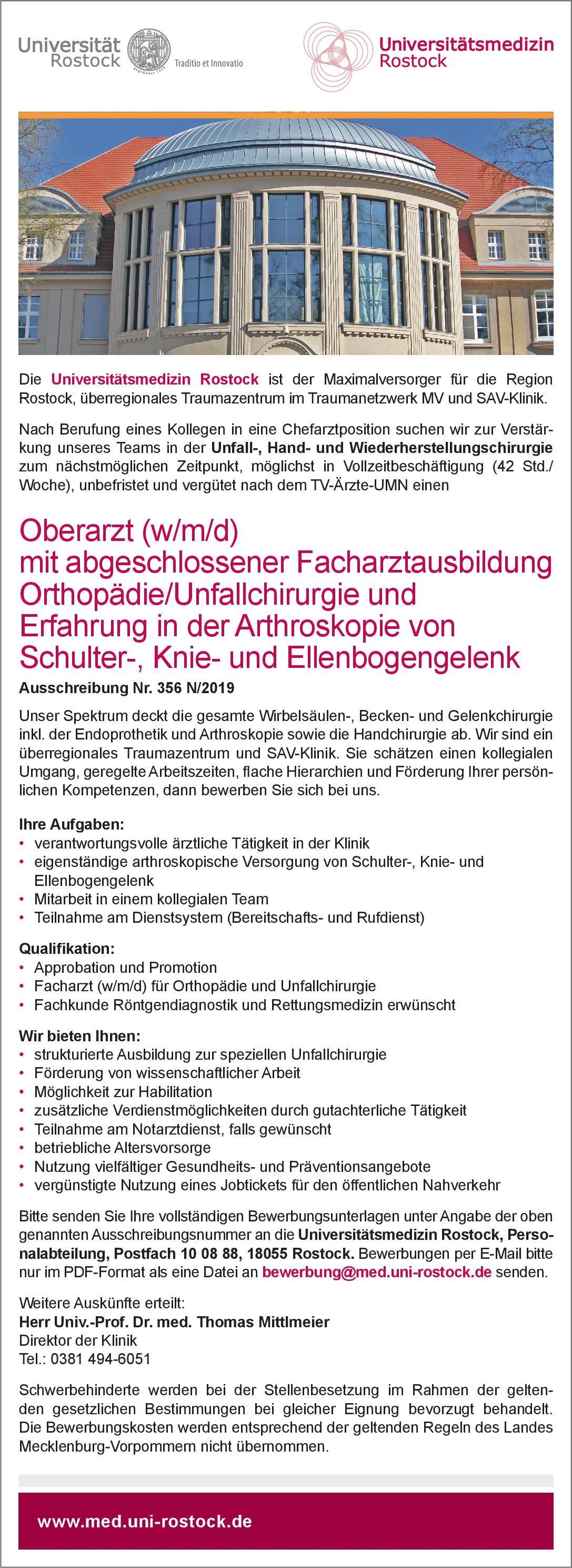 Universitätsmedizin Rostock Oberarzt (w/m/d) mit abgeschlossener Facharztausbildung Orthopädie/Unfallchirurgie und Erfahrung in der Arthroskopie von Schulter-, Knie- und Ellenbogengelenk  Orthopädie und Unfallchirurgie, Chirurgie Oberarzt