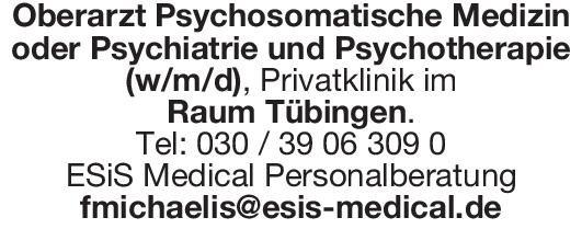 ESiS Medical Personalberatung Oberarzt Psychosomatische Medizin oder Psychiatrie und Psychotherapie (w/m/d)  Psychiatrie und Psychotherapie, Psychiatrie und Psychotherapie, Psychosomatische Medizin und Psychotherapie Oberarzt
