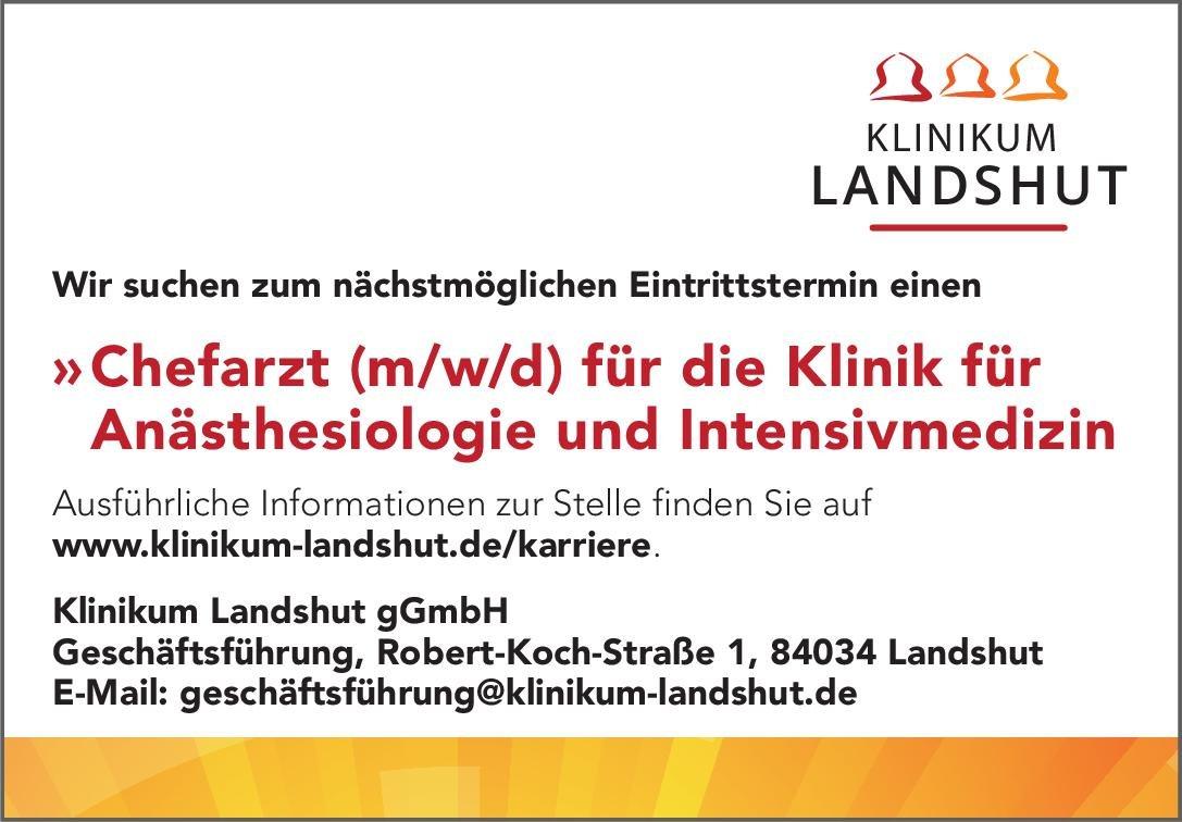 Klinikum Landshut gGmbH Chefarzt (m/w/d) für die Klinik für Anästhesiologie und Intensivmedizin Anästhesiologie / Intensivmedizin Chefarzt
