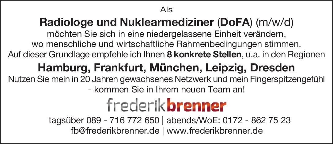 Personalberatung Frederik Brenner Radiologe und Nuklearmediziner (DoFA) (m/w/d)  Radiologie, Nuklearmedizin, Radiologie Arzt / Facharzt