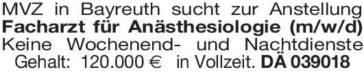 MVZ Facharzt für Anästhesiologie (m/w/d) Anästhesiologie / Intensivmedizin Arzt / Facharzt