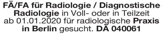 Radiologische Praxis Facharzt/-ärztin Radiologie / Diagnostische Radiologie Radiologie Arzt / Facharzt